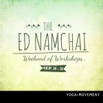 The Ed Namchai Weekend of Workshops