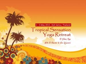Tropical Sensation Yoga Retreat