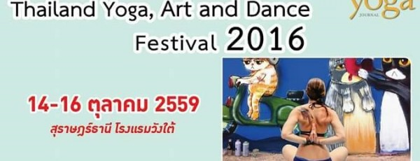 Thailand Yoga, Art and Dance Festival 2016
