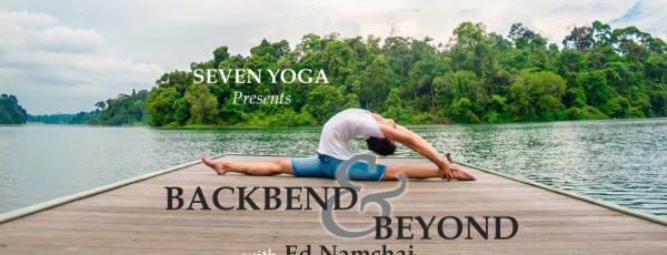 Backbend & Beyond with Ed Namchai