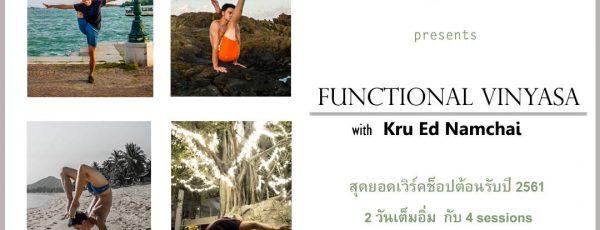 Functional Vinyasa with Kru Ed Namchai