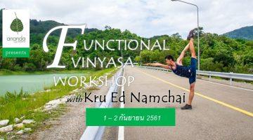 Functional Vinyasa with Ed Namchai at Ananda Yoga Khonkaen 1 - 2 Sep 2018
