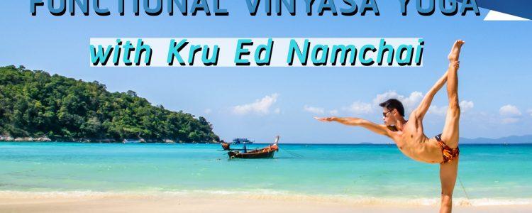 Functional Vinyasa Yoga with Kru Ed Namchai @ ระฟ้าโยคะสตูดิโอ