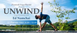 Unwind Yoga Workshop with Ed Namchai