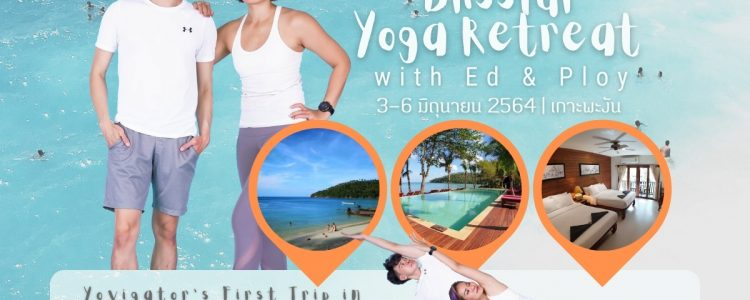 Blissful Yoga Retreat with Ed & Ploy