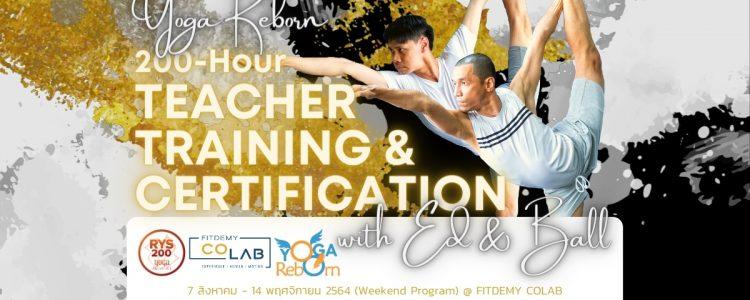 YOGA REBORN 200-Hour Teacher Training & Certification with Ed & Ball